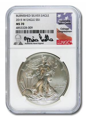 Mike Castle Hand-Signed 2015 W Burnished Silver Eagle S$1 - NGC MS 70