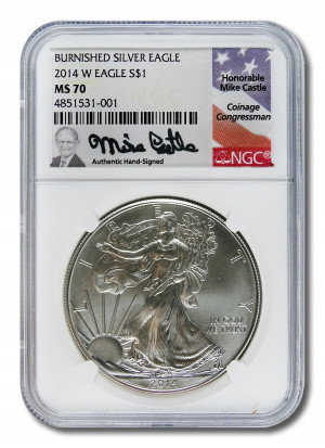 Mike Castle Hand-Signed 2014 W Burnished Silver Eagle S$1 - NGC MS 70