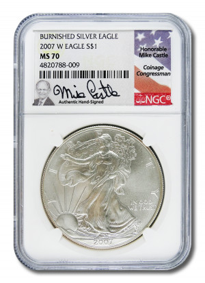 Mike Castle Hand-Signed 2007 W Burnished Silver Eagle S$1 - NGC MS 70