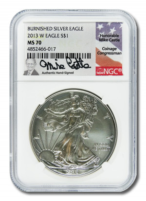 Mike Castle Hand-Signed 2013 W Burnished Silver Eagle S$1 - NGC MS 70