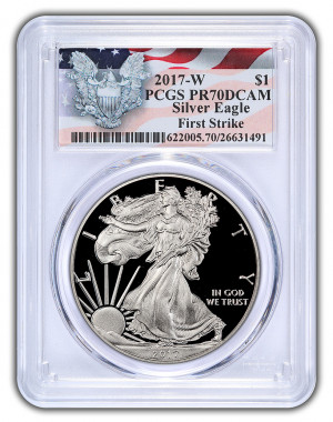 2017-W Proof Silver Eagle - Special Eagle and Flag Label - PCGS PR70DCAM (First Strike) - Very Low Mintage