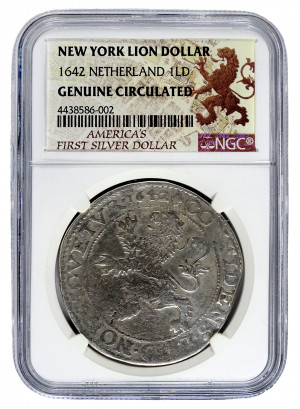 The REAL New York Lion Dollar Circa 1600's - NGC Genuine Circulated